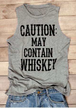 Caution May Contain Whiskey Tank