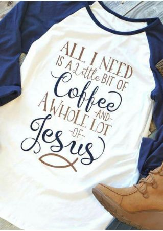 All I Need Is A Little Bit Of Coffee Baseball T-Shirt