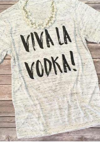Viva La Vodka V-Neck T-Shirt