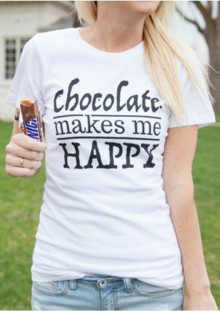 Chocolate Makes Me Happy T-Shirt