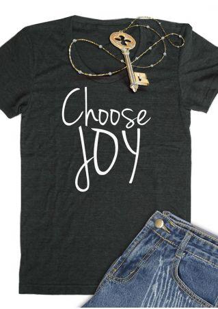 Choose Joy Short Sleeve T-Shirt