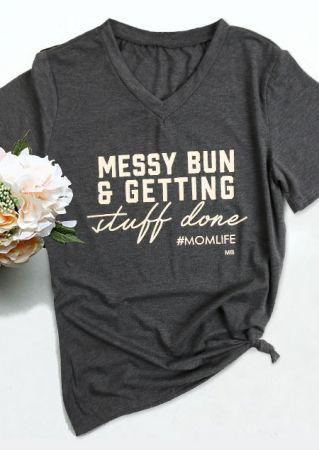 Messy Bun & Getting Stuff Done T-Shirt