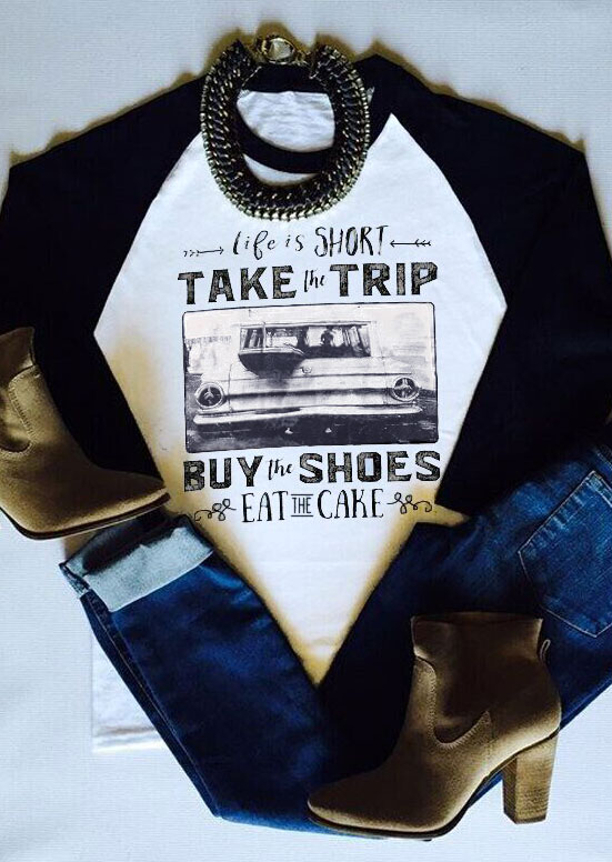 17cafb30705 Life Is Short Take The Trip Baseball T-Shirt - Bellelily