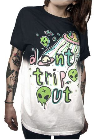 Don't Trip Out O-Neck T-Shirt