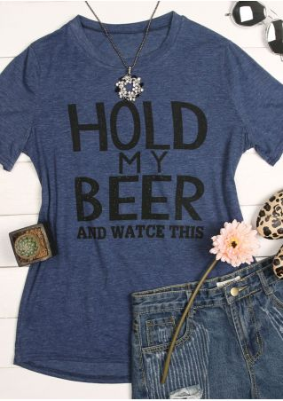 Hold My Beer O-Neck T-Shirt