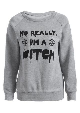 Halloween No Really I'm A Witch Sweatshirt