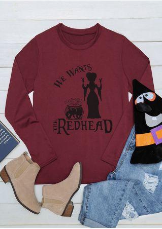 Halloween We Wants The Redhead Long Sleeve T-Shirt