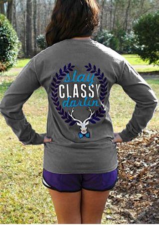 Stay Classy Darlin O-Neck Sweatshirt