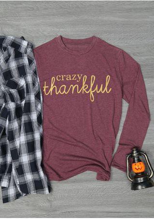 Crazy Thankful O-Neck Long Sleeve T-Shirt