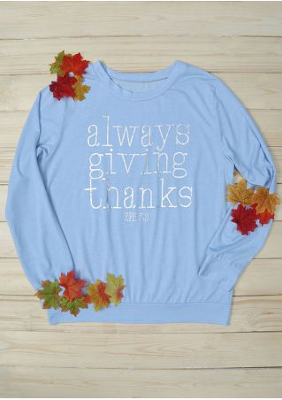 Always Giving Thanks Long Sleeve T-Shirt