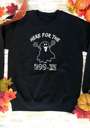 Halloween Here For The Boo-Ze Sweatshirt