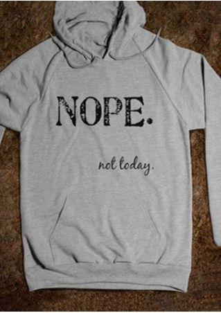 Nope Not Today Drawstring Hoodie