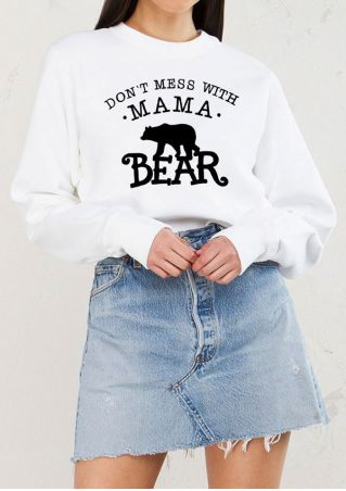Don't Mess With Mama Bear Sweatshirt