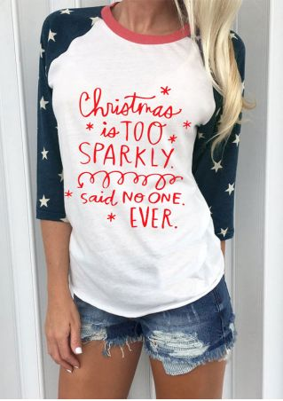 Christmas Is Too Sparkly Said No One Ever Baseball T-Shirt