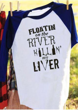 Floatin On The River Killin' My Liver Baseball T-Shirt