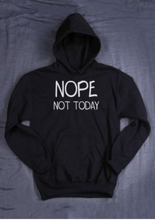 Nope Not Today Pocket Hoodie