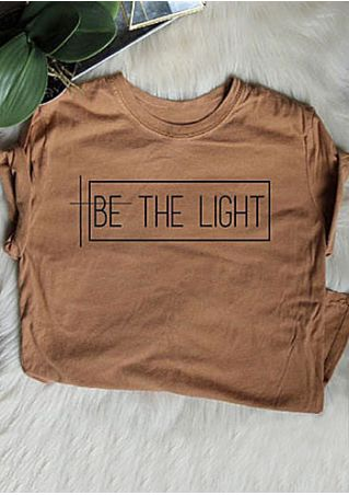 Be The Light O-Neck T-Shirt