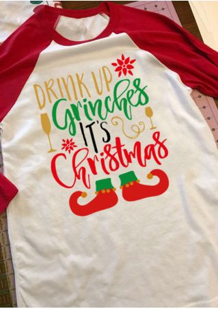 Drink Up Grinches It's Christmas Baseball T-Shirt