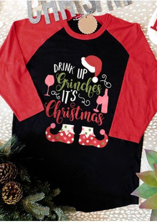 Drink Up Grinches It's Christmas O-Neck Baseball T-Shirt