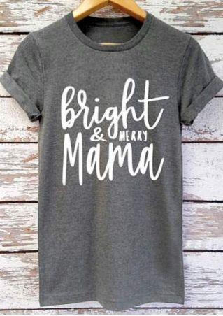 Christmas Bright & Merry Mama O-Neck T-Shirt