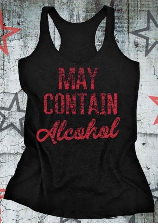 May Contain Alcohol O-Neck Tank