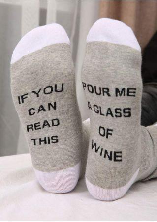 Pour Me A Glass Of Wine Socks