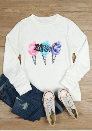 Life Is Sweet O-Neck Sweatshirt