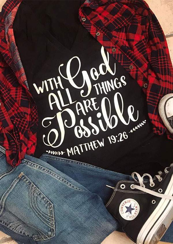 With God All Things Are Possible T-Shirt 42146