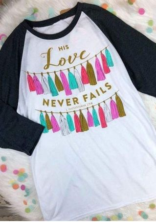 His Love Never Fails Baseball T-Shirt