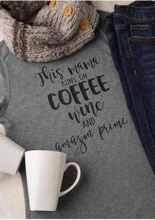 This Mama Runs On Coffee T-Shirt
