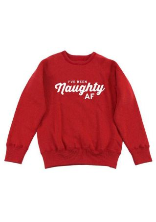 I've Been Naughty AF Sweatshirt