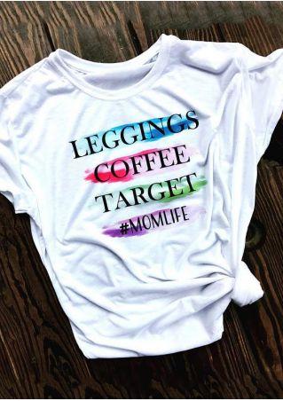 Leggings Coffee Target Momlife T-Shirt