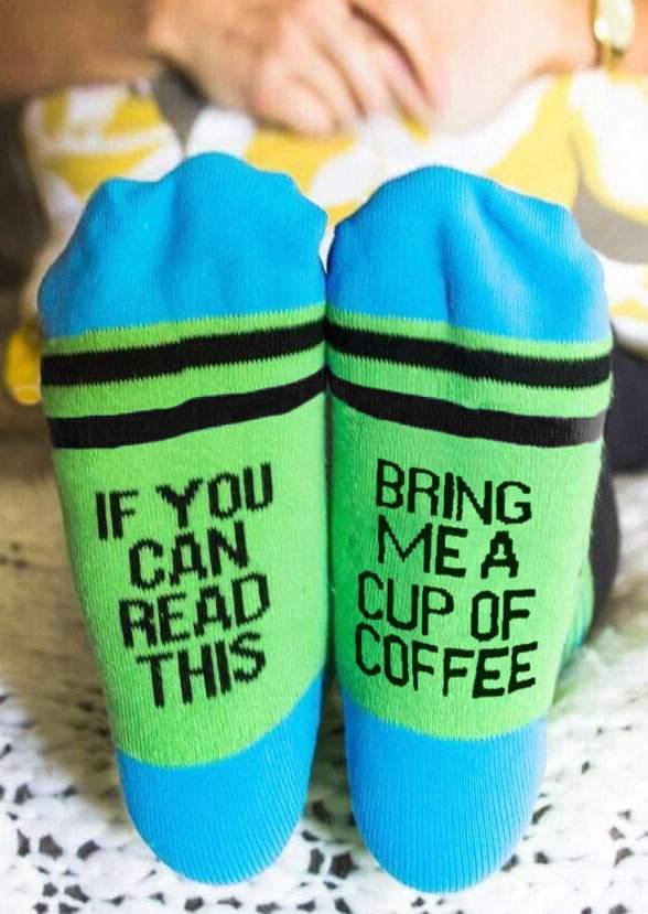 Bring Me A Cup Of Coffee Socks