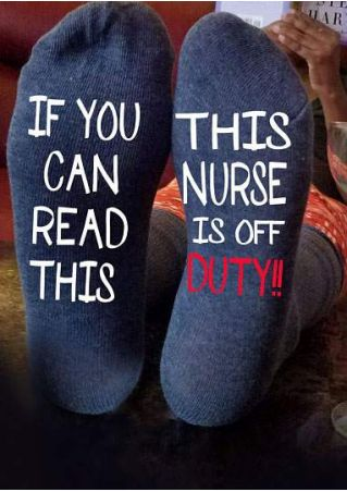 This Nurse Is Off Duty Socks