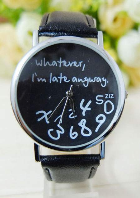 Whatever I'm Late Anyway Leather Watch