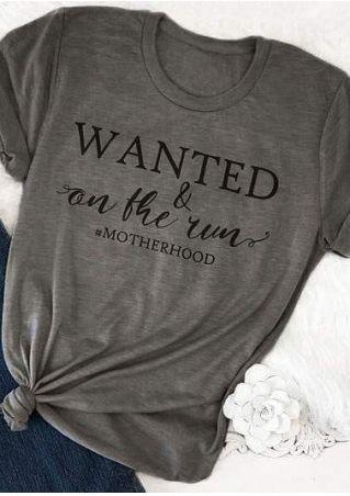 Wanted & On The Run Motherhood T-Shirt