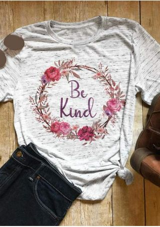 Be Kind Floral O-Neck T-Shirt