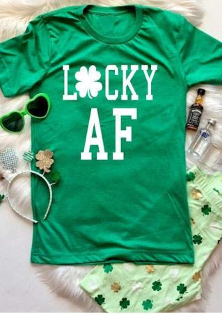 Lucky AF St Patrick's Day T-Shirt