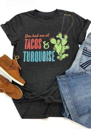 You Had Me Tacos Turquoise T-Shirt