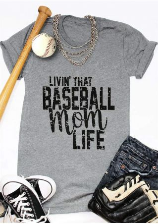 Livin' That Baseball Mom Life T-Shirt