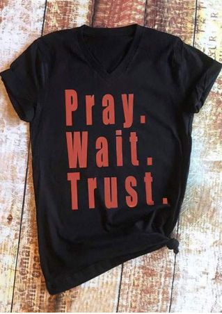 Pray Wait Trust V-Neck T-Shirt
