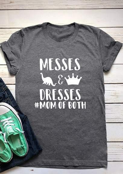 Messes & Dresses Mom Of Both T-Shirt 185410