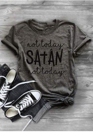 Not Today Satan Not Today T-Shirt