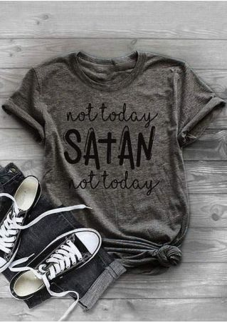 Not Today Satan Not Today T-Shirt