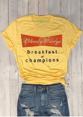 Bloody Marys Breakfast Of Champions T-Shirt
