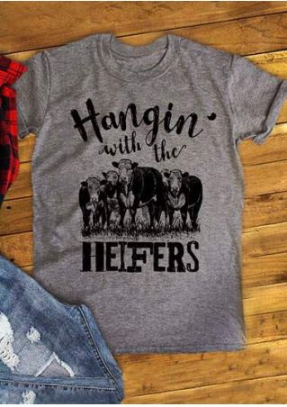Hangin' With The Heifers T-Shirt