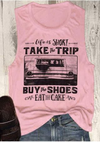 Life Is Short Take The Trip Tank
