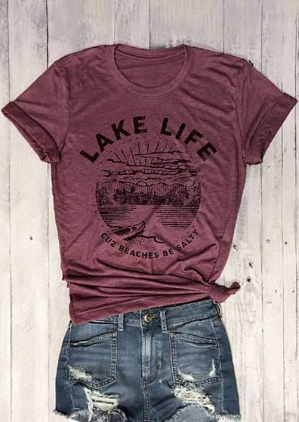 Lake Life Cuz Beaches Be Salty T Shirt Bellelily