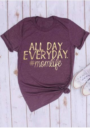 All Day Everyday Mom Life T-Shirt