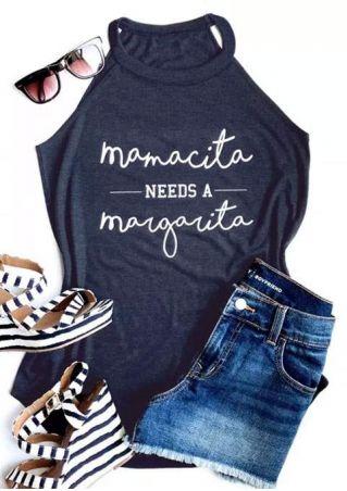 Mamacita Needs A Margarita Tank